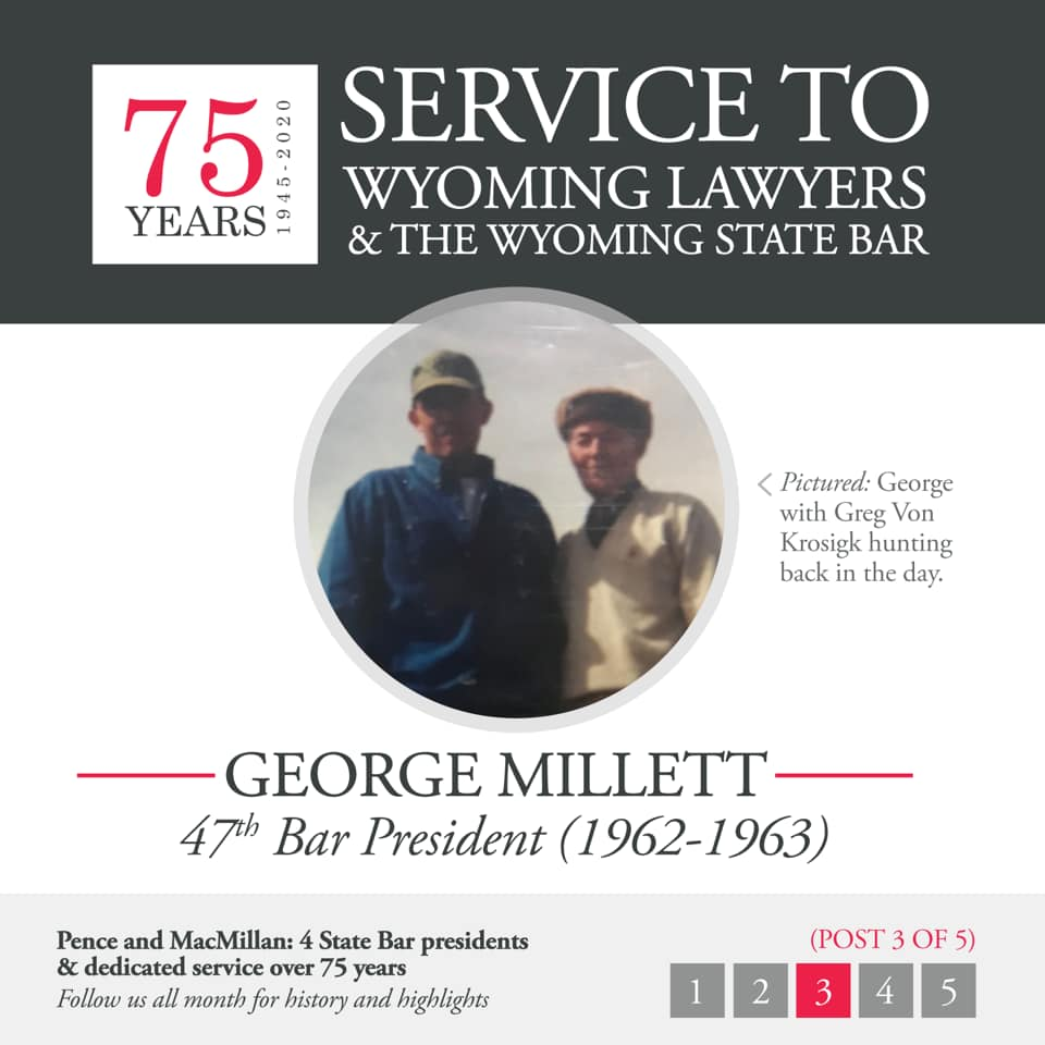 George Millett 47th Bar President (1962-1963)