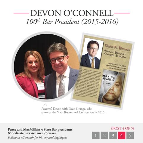 Devon O'Connell: 100th Bar President (2015-2016): Images with Dean Strange.