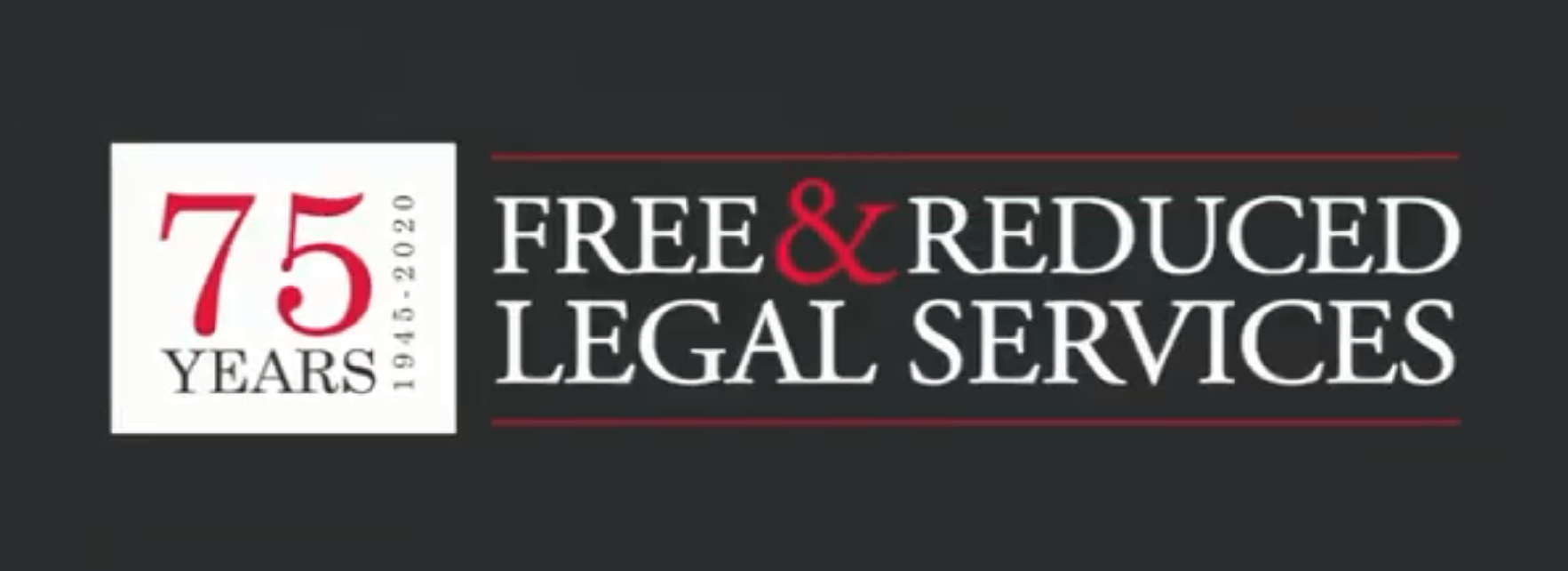 75 Years of Free & Reduced Legal Services