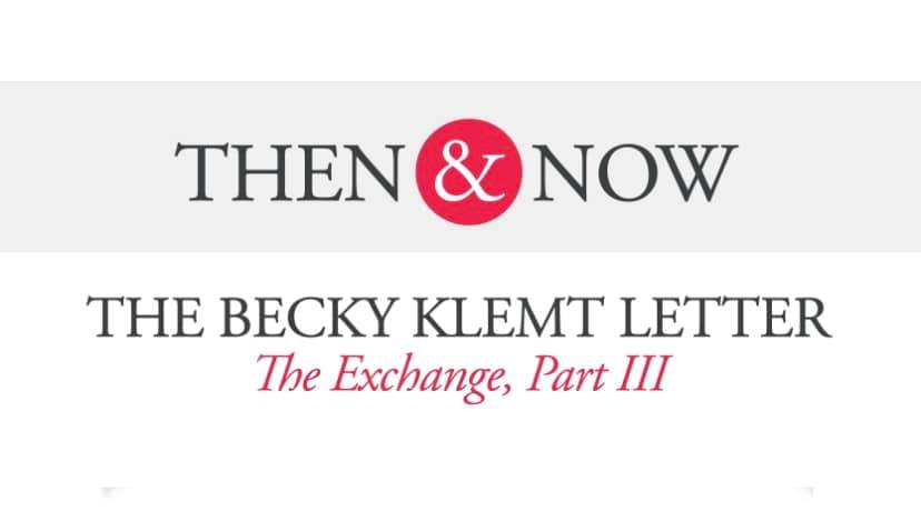 Then&Now: The Becky Klemt Letter: The Exchange, Part 3