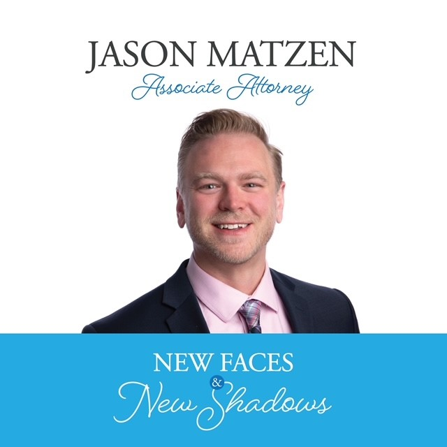 New Faces & New Shadows: Jason Matzen