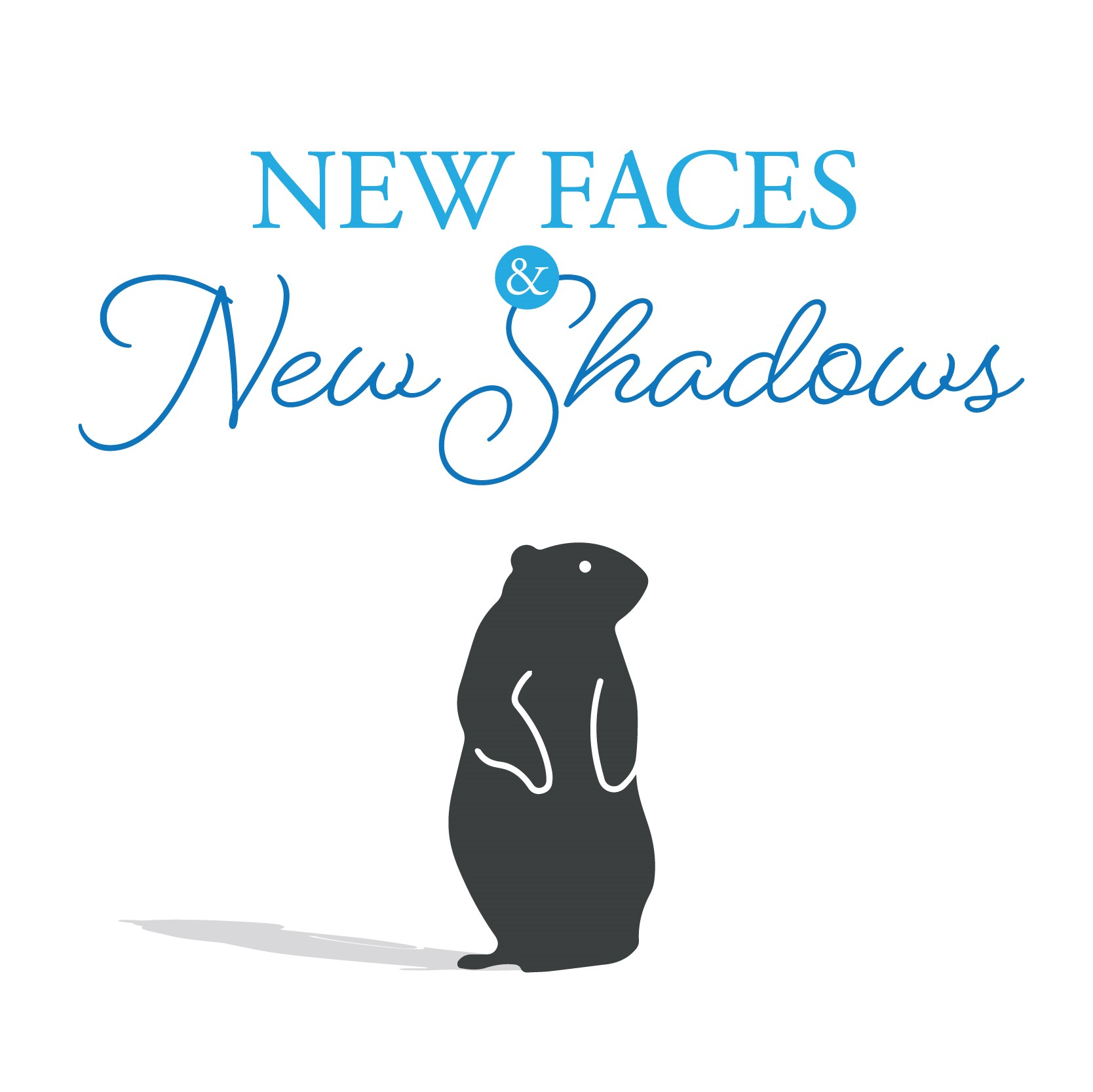 New Faces & New Shadows
