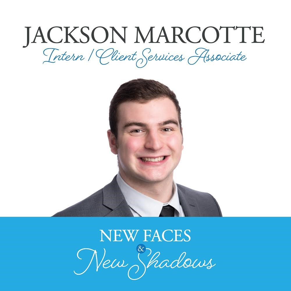 New Faces & New Shadows: Jackson Marcotte