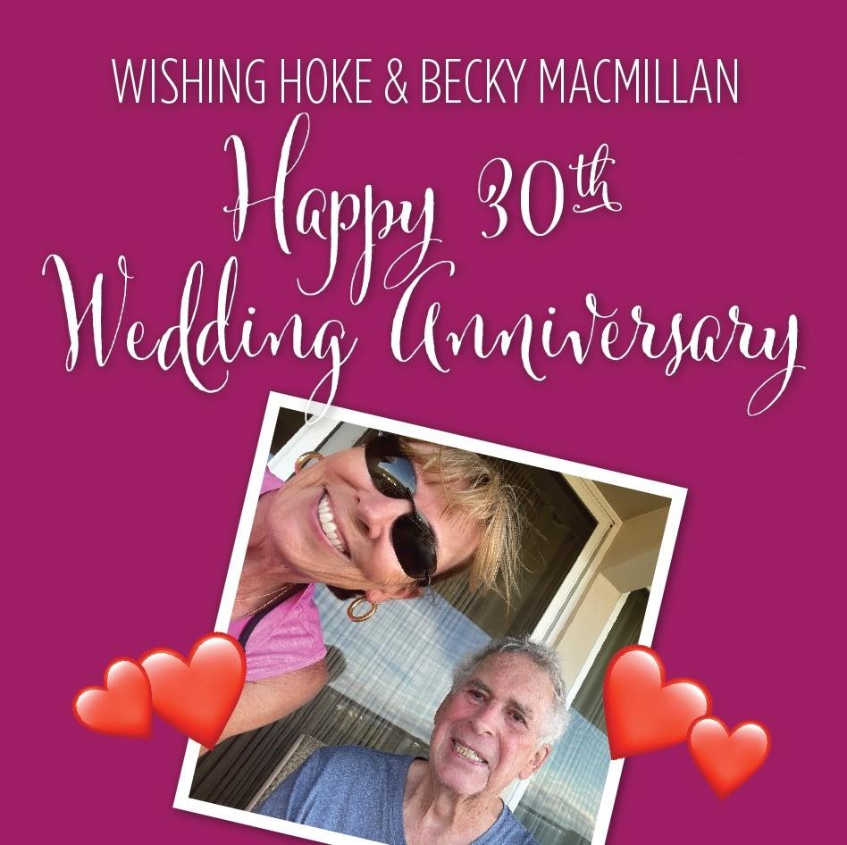 Wishing Hoke and Becky MacMillan Happy 30th Wedding Anniversary